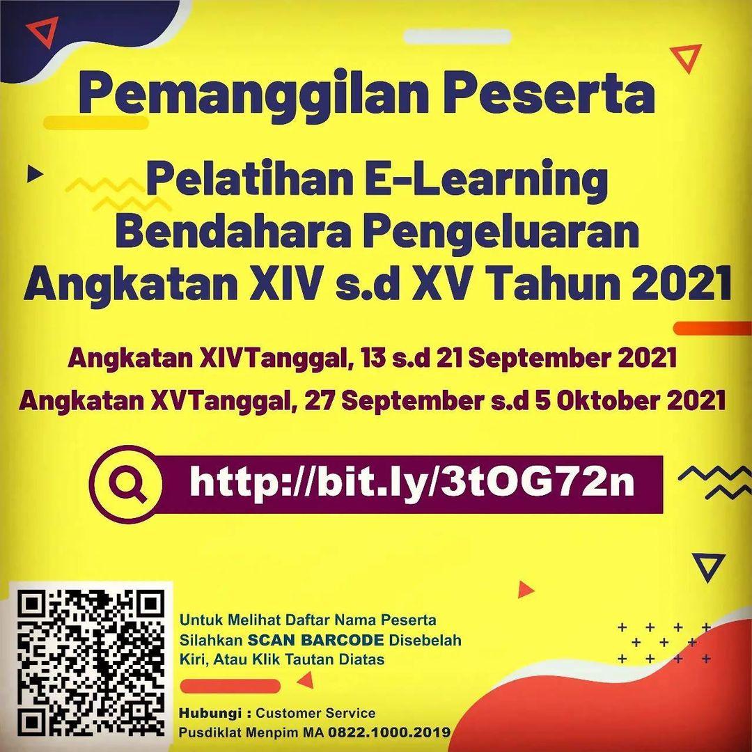 PEMANGGILAN PESERTA PELATIHAN E-LEARNING BENDAHARA PENGELUARAN ANGKATAN XIV S.D XV TAHUN 2021