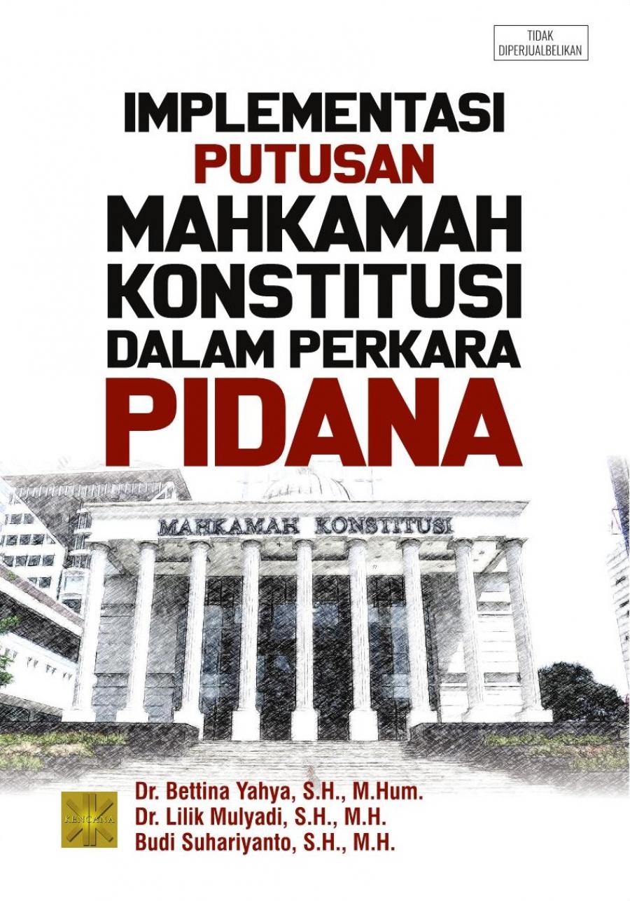 Implementasi Putusan Mahkamah Konstitusi Dalam Perkara Pidana