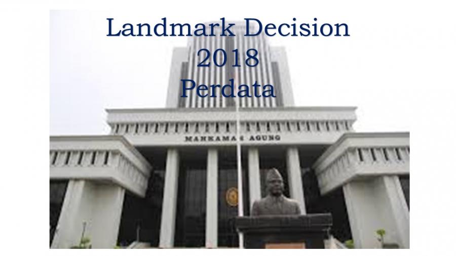 Landmark Decision 2018 Perdata